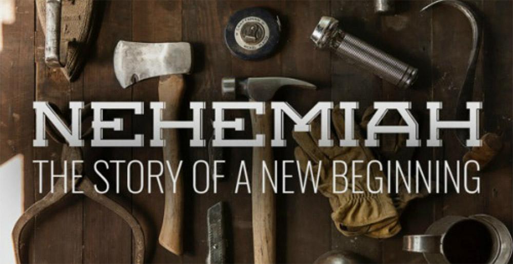 Nehemiah - The Story of a New Beginning | Faith Covenant Church | St